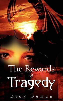 The Rewards of Tragedy