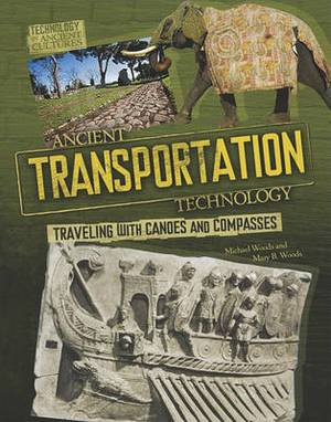 Ancient Transportation Technology: From Oars to Elephants
