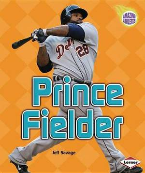 Prince Fielder: Baseball