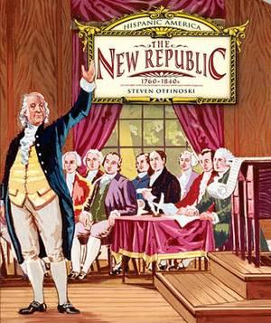 The New Republic: 1760-1840s