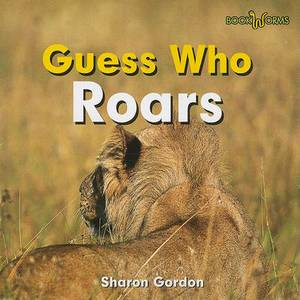 Guess Who Roars
