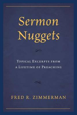 Sermon Nuggets: Topical Excerpts from a Lifetime of Preaching