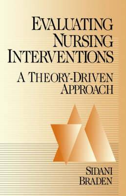 Evaluating Nursing Interventions: A Theory-Driven Approach