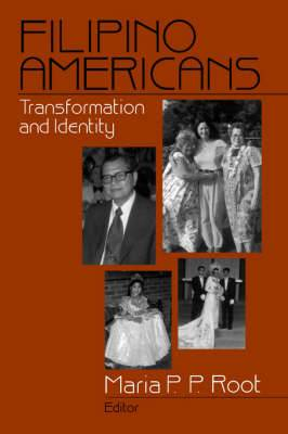 Filipino Americans: Transformation and Identity