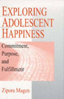 Exploring Adolescent Happiness: Commitment, Purpose and Fulfillment