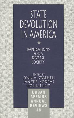 State Devolution in America: Implications for a Diverse Society