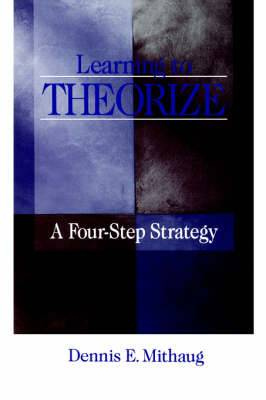 Learning to Theorize: A Four-Step Strategy