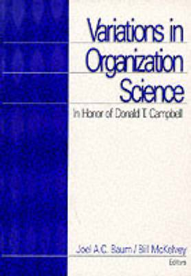 Variations in Organization Science: In Honor of Donald T Campbell