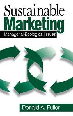 Sustainable Marketing: Managerial-Ecological Issues