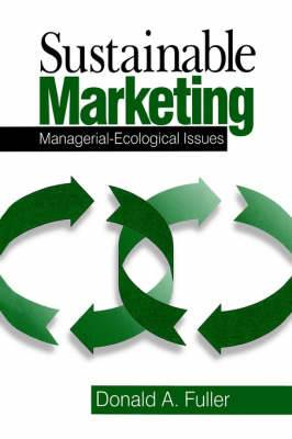 Sustainable Marketing: Managerial - Ecological Issues