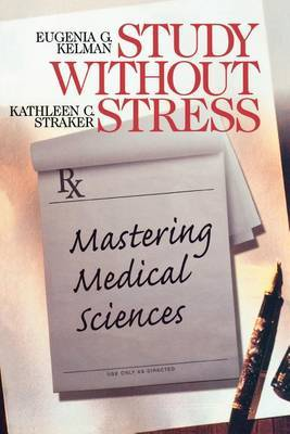 Study Without Stress: Mastering Medical Sciences