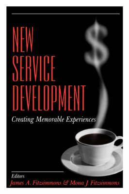 New Service Development: Creating Memorable Experiences