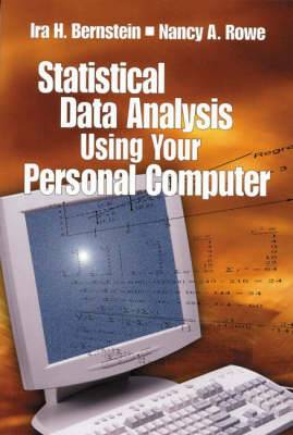Statistical Data Analysis Using Your Personal Computer