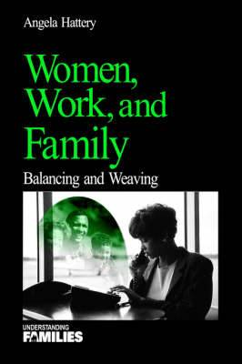 Women, Work and Families: Balancing and Weaving