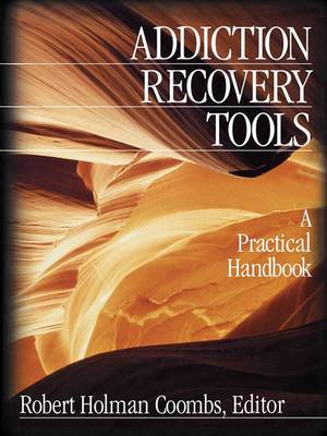 Addiction Recovery Tools: A Practical Handbook