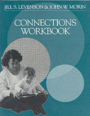 Connections Workbook: Connections for Family Safety: Workbook