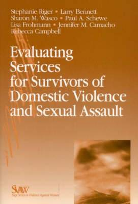 Evaluating Services for Survivors of Domestic Violence and Sexual Assault