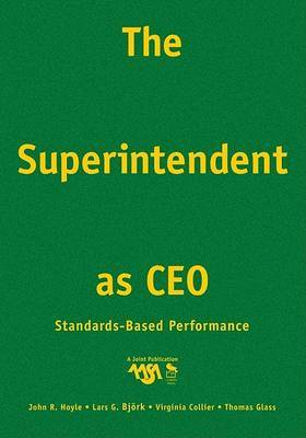 The Superintendent as CEO: Standards-Based Performance