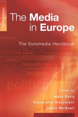 The Media in Europe: The Euromedia Handbook