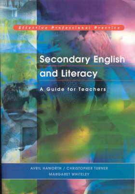 Secondary English and Literacy: A Guide for Teachers