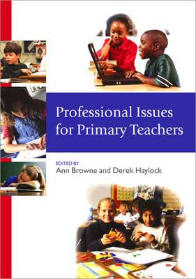 Professional Issues for Primary Teachers