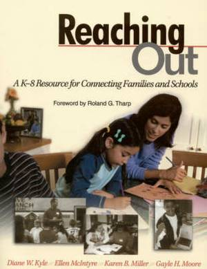 Reaching Out: A K-8 Resource for Connecting Families and Schools