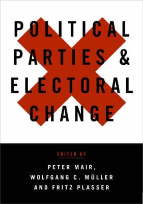 Political Parties and Electoral Change: Party Responses to Electoral Markets