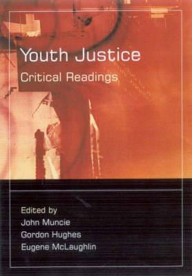 Youth Justice: Critical Readings