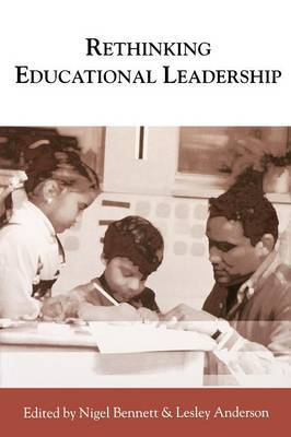Rethinking Educational Leadership: Challenging the Conventions