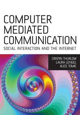 Computer Mediated Communication: Social Interaction Online