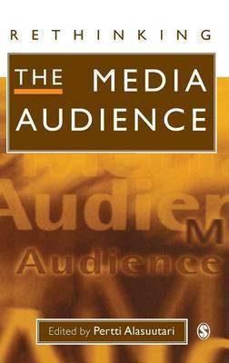 Rethinking the Media Audience: The New Agenda