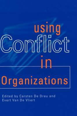 Using Conflict in Organizations