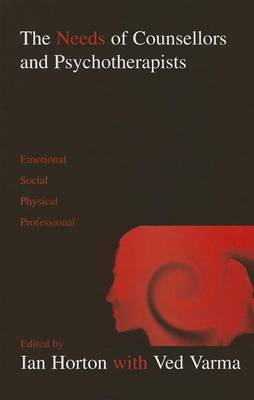 The Needs of Counsellors and Psychotherapists: Emotional, Social, Physical, Professional