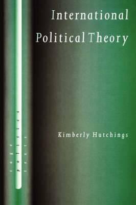 International Political Theory: Rethinking Ethics in a Global Era