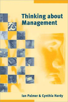 Thinking About Management: Implications of Organizational Debates for Practice