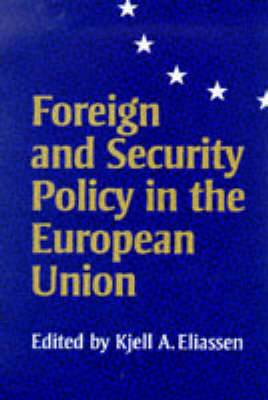 Foreign and Security Policy in the European Union