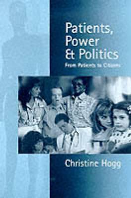 Patients, Power & Politics: From Patients to Citizens