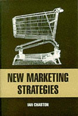 New Marketing Strategies: Evolving Flexible Processes to Fit Market Circumstance