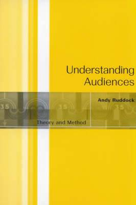 Understanding Audiences: Theory and Method