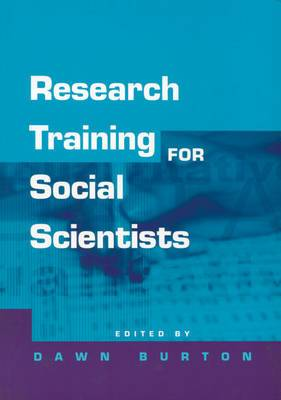 Research Training for Social Scientists: A Handbook for Postgraduate Researchers