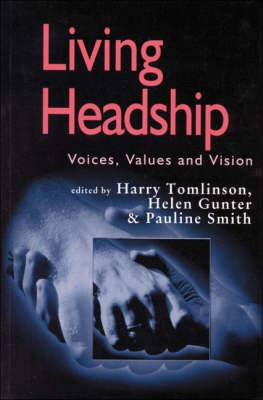 Living Headship: Voices, Values and Vision