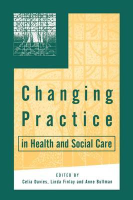 Changing Practice in Health and Social Care