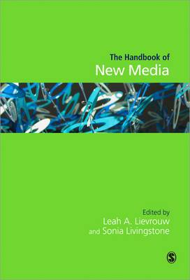 Handbook of New Media: Social Shaping and Consequences of ICTs