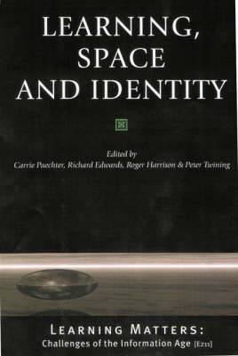 Learning, Space and Identity