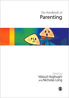 Handbook of Parenting: Theory and Research for Practice