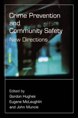 Crime Prevention and Community Safety: New Directions