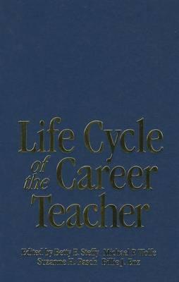 Life Cycle of the Career Teacher