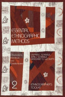Essential Ethnographic Methods: Observations, Interviews, and Questionnaires
