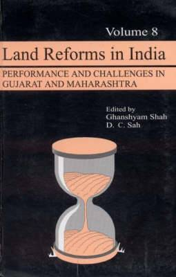 Land Reforms in India: Performance and Challenges in Gujarat and Maharashtra