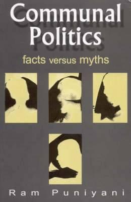 Communal Politics: Facts versus Myths